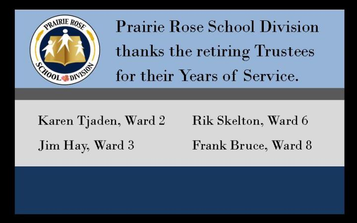 Thank you to the retiring Trustees of Prairie Rose School Division