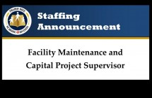 Staffing announcement Facility Maintenance and Capital Project Supervisor