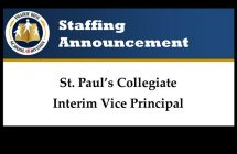 Staffing Announcement – Interim Vice Principal – St. Paul's Collegiate