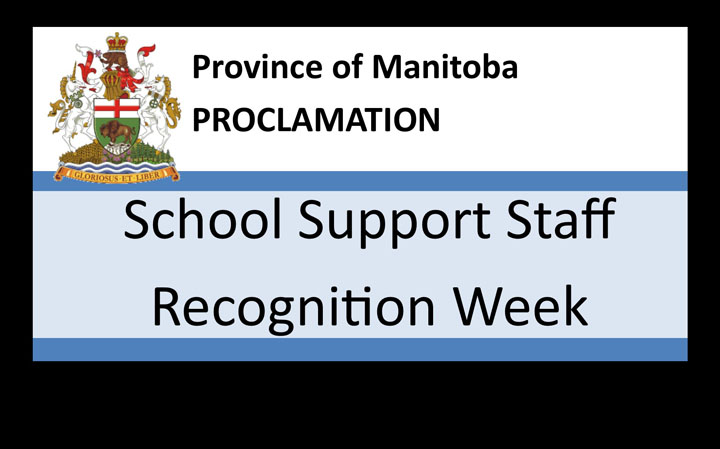 The Province of Manitoba Proclamation: School Support Staff Recognition Week