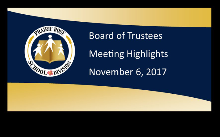 Board of Trustee Meeting Highlights – November 6, 2017