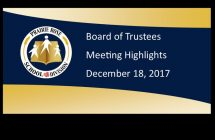 Board of Trustee Meeting Highlights - December 17, 2017