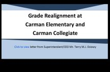 Grade Realignment at Carman Elementary and Carman Collegiate
