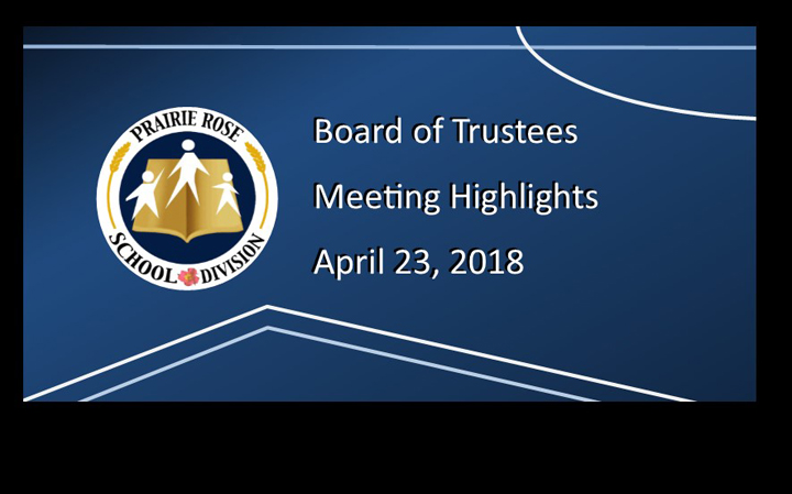 Board of Trustee Meeting Highlights – April 23, 2018