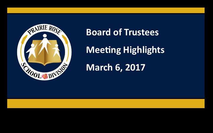 Highlights of the March 6, 2017 Board Meeting