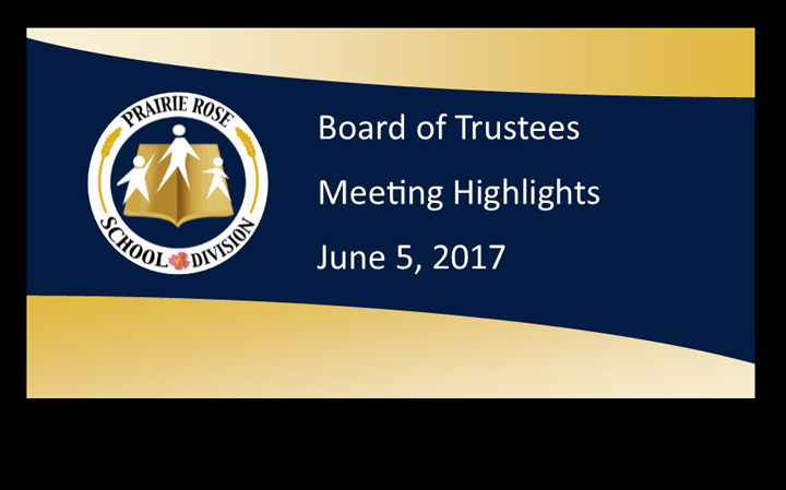 Board Meeting Highlights for June 5, 2017