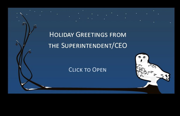 Holiday Greetings from the Superintendent/CEO